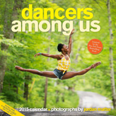 Dancers Among Us 2015 Calendar
