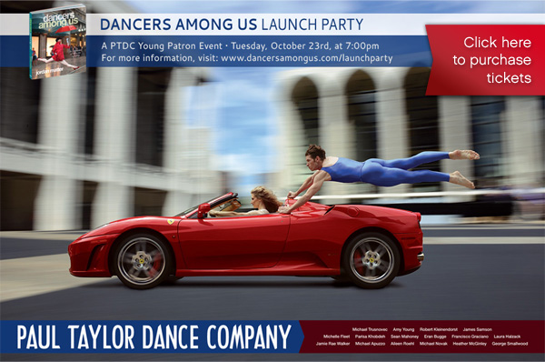 Launch Party with Paul Taylor Dance Company